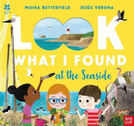 National Trust: Look What I Found at the Seaside (Moira Butterfield, Jesús Verona) Paperback Picture Book