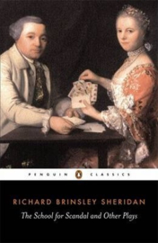 The School For Scandal And Other Plays (Richard Sheridan)