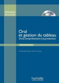 Oral et gestion du tableau - De la compréhension à la production