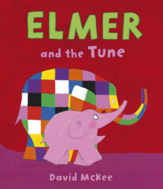 Elmer and the Tune Hardcover