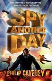 Spy Another Day (Philip Caveney) Paperback / softback