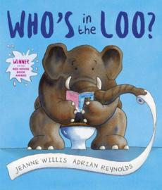 Who's in the Loo? (Jeanne Willis) Paperback / softback