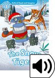 Oxford Read And Imagine Level 1 The Snow Tigers Audio Pack