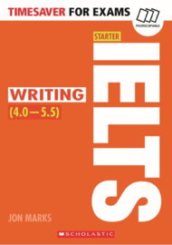 Timesaver for Exams: IELTS Starter: Writing (4 - 5.5)