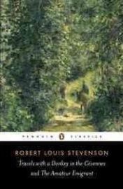 Travels with a Donkey in the Cévennes and the Amateur Emigrant (Robert Louis Stevenson)