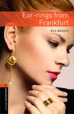 Oxford Bookworms Library Level 2: Ear-rings From Frankfurt