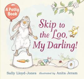 Skip To The Loo, My Darling! (Sally Lloyd-Jones, Anita Jeram)