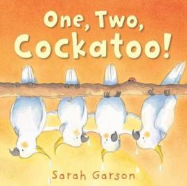 One, Two, Cockatoo! (Sarah Garson) Paperback / softback