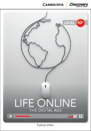 Life Online: The Digital Age