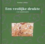 Een vrolijke drukte (Martine F. Delfos)