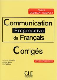 Communication progressive du français - Niveau débutant complet  -Corrigés