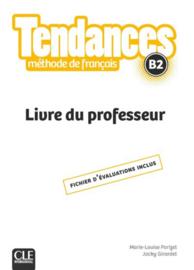 Tendances - Niveau B2 - Guide pédagogique