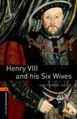 Oxford Bookworms Library Level 2: Henry Viii And His Six Wives Audio Pack