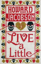 Live A Little (Howard Jacobson)