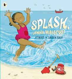 Splash, Anna Hibiscus! (Atinuke, Lauren Tobia)