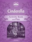 Classic Tales Second Edition Level 4 Cinderella Activity Book & Play