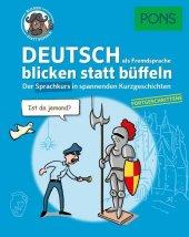 PONS Deutsch als Fremdsprache blicken statt büffeln - Fortgeschrittene