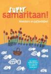 Super samaritaan! (Mieke Lansbergen)