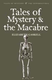 Tales of the Macabre (Gaskell, E.)