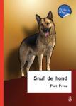 Snuf de hond - dyslexie uitgave (Piet Prins)