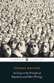 An Essay On The Principle Of Population And Other Writings (Thomas Malthus)