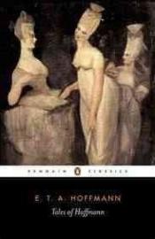 Tales Of Hoffmann (E.T.A. Hoffmann)