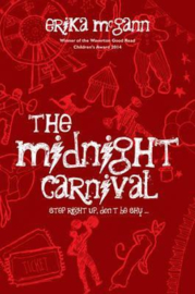 The Midnight Carnival Step right up, don't be shy (Erika McGann)