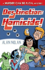 Destination: Homicide! (Alan Nolan)