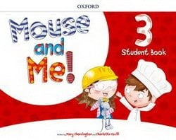 Mouse And Me! Level 3 Student Book Pack