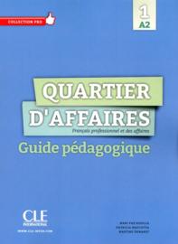 Quartier daffaires 1 - Niveau A2 - Guide pédagogique