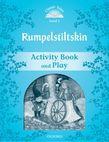 Classic Tales Second Edition Level 1 Rumplestiltskin Activity Book & Play