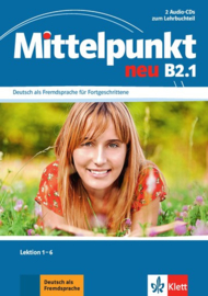 Mittelpunkt neu B2.1 2 Audio-CDs bij het Lehrbuch Les 1-6