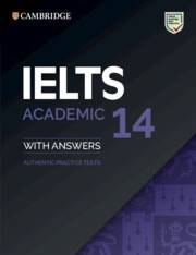 Cambridge IELTS 14 Academic Student's Book with answers