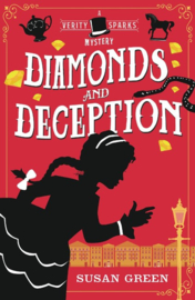 Diamonds And Deception: A Verity Sparks Mystery (Susan Green)