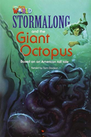 Our World 4 Stormalong And The Giant Octopus Reader