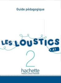 Les Loustics 2 A1 - Guide pédagogique