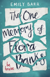 The One Memory Of Flora Banks (Emily Barr)