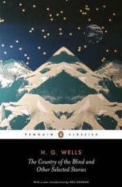 The Country Of The Blind And Other Selected Stories (H.G. Wells)