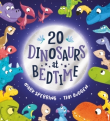 Twenty Dinosaurs at Bedtime (PB)