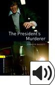 Oxford Bookworms Library Stage 1 The President's Murderer Audio