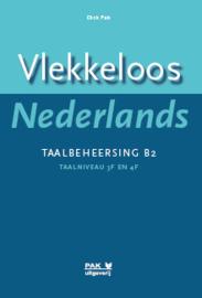 Vlekkeloos Nederlands, Taalbeheersing B2