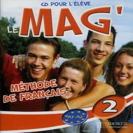 Le Mag'2 Méthode de Français - CD Audio pour l'élève
