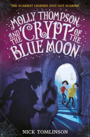 Molly Thompson And The Crypt Of The Blue Moon (Nick Tomlinson)
