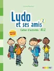 Ludo et ses amis 2 - Cahier d'activités A1.2
