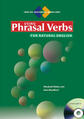 Using Phrasal Verbs for Natural English