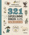 321 superslimme dingen die je moet weten over geschiedenis (Mathilda Masters)