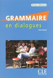 Grammaire En Dialogues - Niveau Debutant + Audio CD