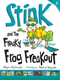 Stink And The Freaky Frog Freakout (Megan McDonald, Peter H. Reynolds)