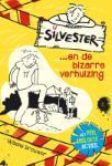 Silvester en de bizarre verhuizing (Willeke Brouwer)