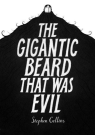 The Gigantic Beard That Was Evil (Stephen Collins)